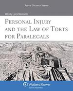 Personal Injury and the Law of Torts for Paralegals, Third Edition (Aspen College)