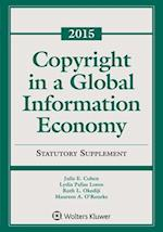 Copyright in a Global Information Economy (Supplements)
