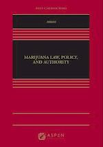 Marijuana Law, Policy, and Authority (Aspen Casebook)