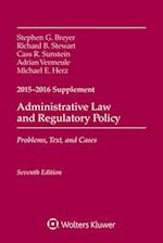 Administrative Law and Regulatory Policy (Supplements)