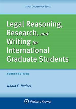 Bog, paperback Legal Reasoning, Research, and Writing for International Graduate Students af Nadia E. Nedzel