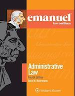 Emanuel Law Outlines for Administrative Law (Emanuel Law Outlines)
