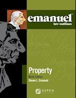 Emanuel Law Outlines for Property (Emanuel Law Outlines)