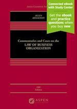 Commentaries and Cases on the Law of Business Organization (Aspen Casebook)