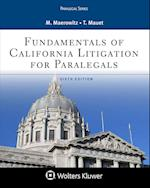 Fundamentals of California Litigation for Paralegals (Aspen Paralegal)