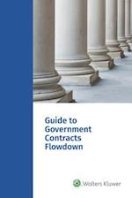 Guide to Government Contracts Flowdown