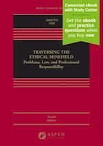 Traversing the Ethical Minefield (Aspen Casebook)