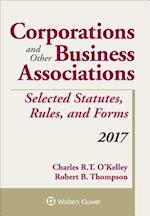 Corporations and Other Business Associations Selected Statutes, Rules, and Forms (Supplements)