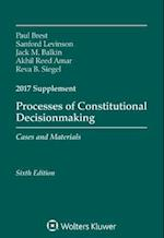 Processes of Constitutional Decisionmaking (Supplements)