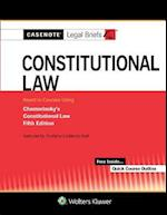 Casenote Legal Briefs for Constitutional Law Keyed to Chemerinsky (Casenote Legal Briefs)