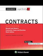Casenote Legal Briefs for Contracts Keyed to Barnett and Oman (Casenote Legal Briefs)