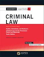 Casenote Legal Briefs for Criminal Law Keyed to Kadish and Schulhofer (Casenote Legal Briefs)