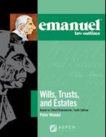 Emanuel Law Outlines for Wills, Trusts, and Estates Keyed to Sitkoff and Dukeminier (Emanuel Law Outlines)