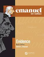 Evidence (Emanuel Law Outlines)