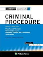 Casenote Legal Briefs for Criminal Procedure Keyed to Dressler and Thomas (Casenote Legal Briefs)