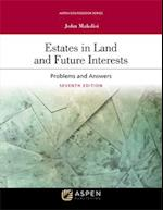 Estates in Land and Future Interests (Aspen Coursebook)