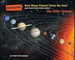 How Many Planets Circle the Sun? (Good Question!)