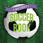 My First Soccer Book af Sterling Children's