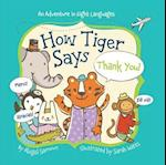 How Tiger Says Thank You! (Little Traveler)