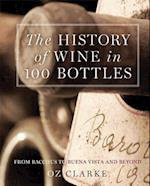 The History of Wine in 100 Bottles af Oz Clarke