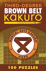 Third-Degree Brown Belt Kakuro (Martial Arts Kakuro)