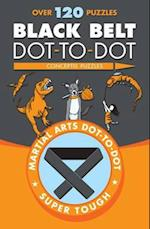 Black Belt Dot-to-Dot (Martial Arts Puzzles Series)