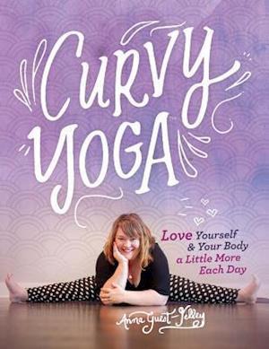 Bog, paperback Curvy Yoga af Anna Guest-Jelley