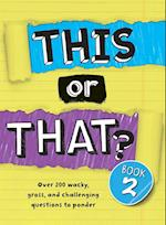 This or That? (nr. 2)