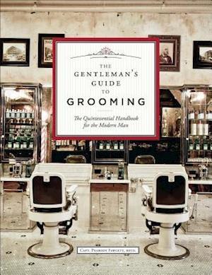 Bog, hardback The Gentleman's Guide to Grooming & Style af Capt Peabody Fawcett Ret