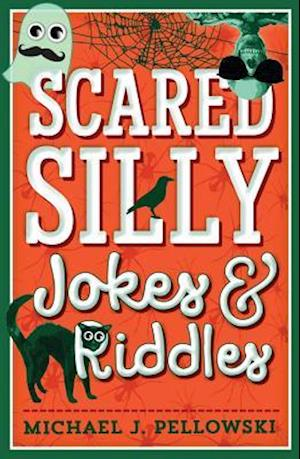 Bog, paperback Scared Silly Jokes & Riddles af Michael J. Pellowski