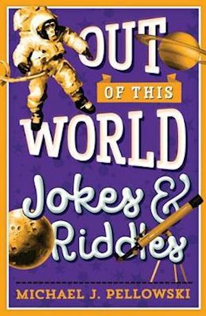 Out of This World Jokes & Riddles