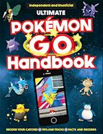 The Ultimate Pokémon Go Handbook