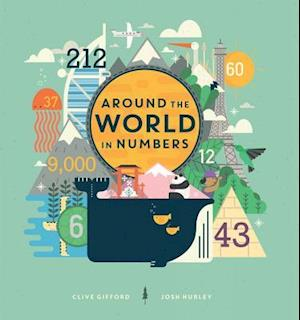 Bog, hardback Around the World in Numbers af Clive Gifford