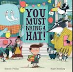 You Must Bring a Hat! af Simon Philip