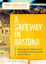 A Safeway in Arizona af Tom Zoellner, William Hughes