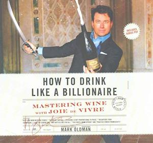 How to Drink Like a Billionaire