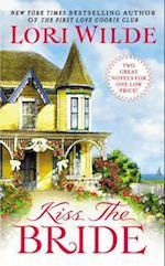 Kiss the Bride af Lori Wilde