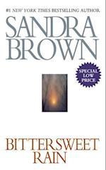 Bittersweet Rain af Sandra Brown