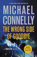 The Wrong Side of Goodbye (Harry Bosch, nr. 19)
