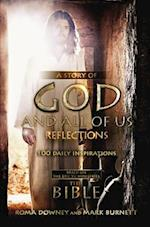 A Story of God and All of Us Reflections (Based on the Epic TV Miniseries The Bible)