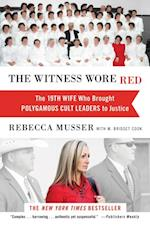 Witness Wore Red