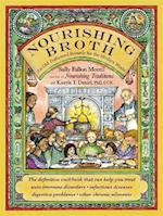 Nourishing Broth af Sally Fallon Morell