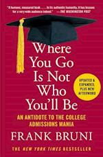 Where You Go Is Not Who You'll Be