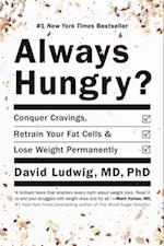 Always Hungry? af David Ludwig