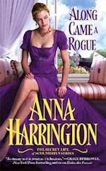 Along Came a Rogue af Anna Harrington