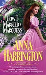 How I Married a Marquess af Anna Harrington