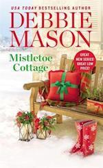 Mistletoe Cottage af Debbie Mason