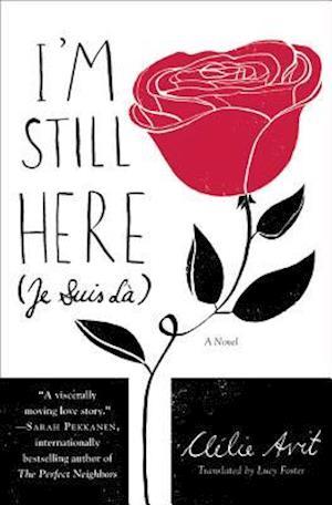 Bog, paperback I'm Still Here (Je Suis La) af Clélie Avit