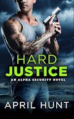 Hard Justice af April Hunt