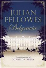 Belgravia (Julian Fellowess Belgravia)